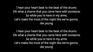 Kesha - Die Young Lyrics