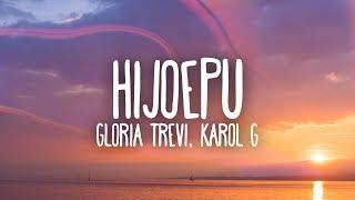 Gloria Trevi, Karol G   Hijoepu*# (Letra)