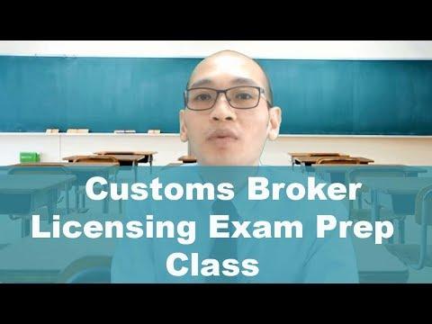Customs Broker Licensing Exam Prep Class - YouTube