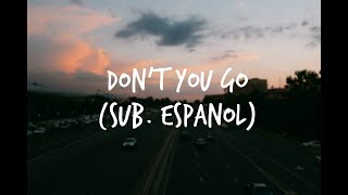 Don't You Go - All Time Low | Sub. Español