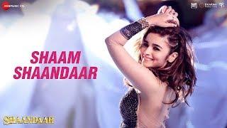 Shaam Shaandaar - Full Video | Shaandaar | Shahid Kapoor & Alia Bhatt | Amit Trivedi