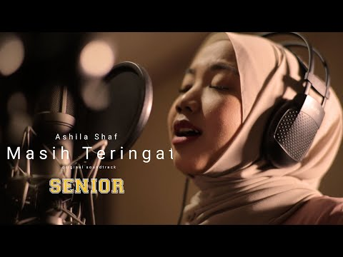Ashila Shaf - Masih Teringat. Ost Senior The Movie. Di bioskop 21 November 2019.