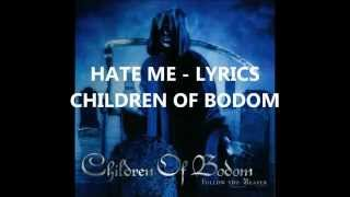 Children Of Bodom - Hate Me Lyrics
