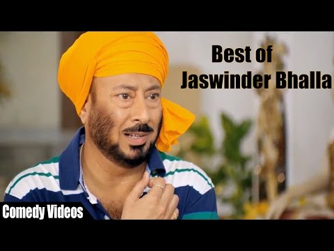 Best Punjabi Movies 2016 || Best Of Jaswinder Bhalla - Comedy Videos || Latest Punjabi Movies 2016