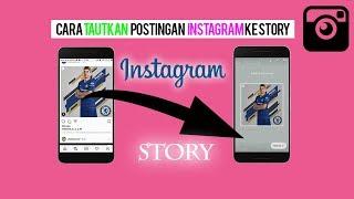 Cara Menautkan Postingan Foto ke Story Pribadi