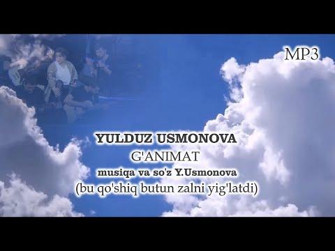 YULDUZ USMONOVA - G'ANIMAT | Bu qo'shiq butun zalni yig'latdi | STUDIO VERSION (MP3)