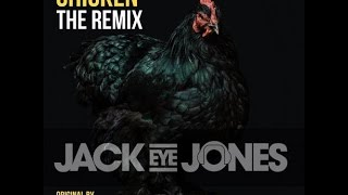 You seen jackeyejones video of MissTara Chicken JackEyeJones Remix