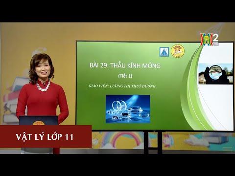 MÔN VẬT LÝ - LỚP 11 | THẤU KÍNH MỎNG | 16H30 NGÀY 24.04.2020 | HANOITV