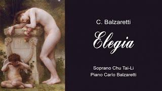 Carlo Balzaretti: Elegia for voice and piano  | Soprano Chu Tai-Li | Classical Music