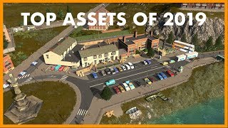 TOP ASSETS OF 2019 in Cities Skylines