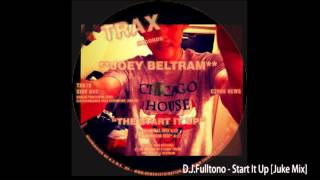 D.J.Fulltono - Start It Up (Juke Mix)