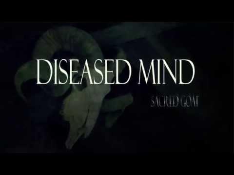 Sacred Goat - Diseased Mind -lyrics
