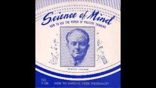 F-124B Ernest Holmes - The Mind that is Within You - Part 2
