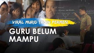 Viral Video Siswa Tagih Guru Belikan Permen Belum Mampu, Tunggu Gajian, Ini Kisah Haru Guru Honorer