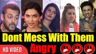 Don't Mess With These People   Bollywood Angry Reaction On Media   #Angry #Bollywood