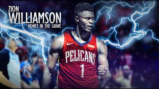 "Zion Williamson Mix ""Money In The Grave"" (NBA HYPE) ᴴᴰ"
