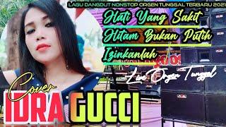 Lagu Dangdut Nonstop Orgen Tunggal Terbaru Cover Idra Gucci ...