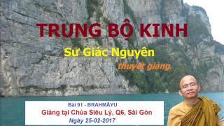 Trung Bộ Kinh. Sư Giác Nguyên Giảng.  Bài 91 - Brahmāyu