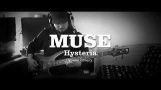 Gambar cover Muse - Hysteria (Bass Cover)