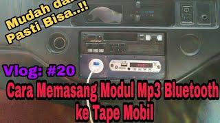 Cara Memasang Modul MP3 Bluetooth Ke Tape Mobil