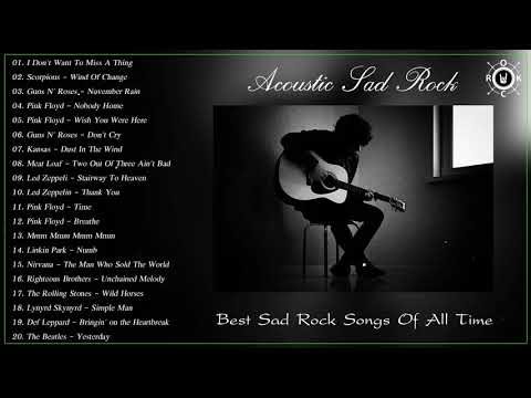 Acoustic Sad Rock | Best Sad Rock Songs Of All Time