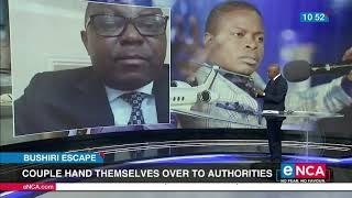 Bushiri escape: Couple hands themselves over to authorities