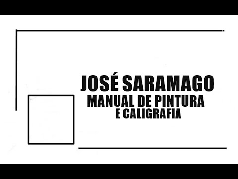 Manual de Pintura e Caligrafia - José Saramago | #LidosDoBodega