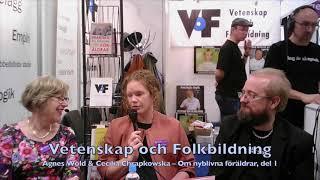 VoF Bokmässan 2017 – Agnes Wold & Cecilia Chrapkowska, del 1