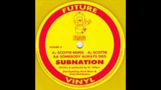 Subnation - Scottie [Remix]
