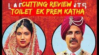 टॉयलेट: एक प्रेम कथा | Cutting Review | अक्षय कुमार | भूमि पेडनेकर |