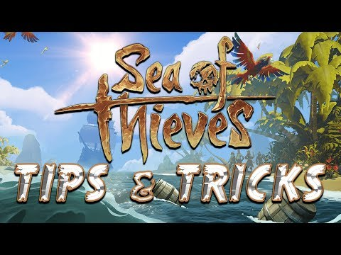 Sea Of Thieves Tips And Tricks (Noob Guide)