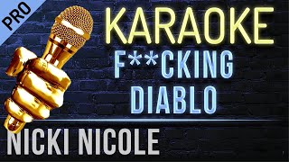 Nicki Nicole   F**cking Diablo (karaokê Version)