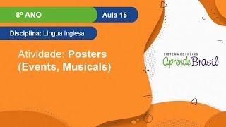 8º Ano - Língua Inglesa - Vol. 2 - Posters (Events, Musicals) - Atividade