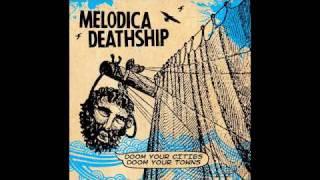 Melodica Deathship - Wreck O' The Elizabeth Dane