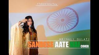 Sandese Aate Hai Cover | Tribute to INDIAN ARMY | Mrinali Gulati | Border |Sonu Nigam | Roop kumar