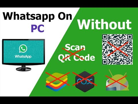 Download How to run Whatsapp in Pc Without Using BlueStack | Nox | ARC welder | Scan QR Code Mp4 HD Video and MP3