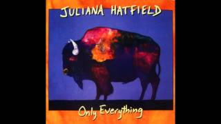 Juliana Hatfield - Simplicity Is Beautiful