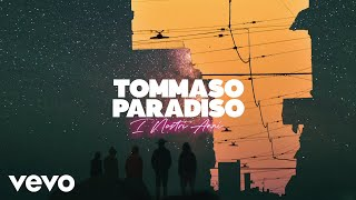 Tommaso Paradiso - I Nostri Anni (Lyric Video)