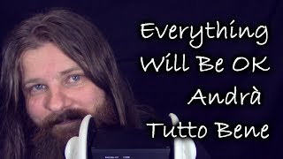 ASMR (ENG/ITA) Everything Will Be OK/Andrà tutto bene