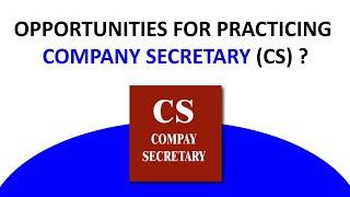 Opportunities for Practicing Company Secretary | CS Jobs
