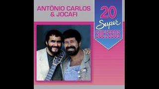 Antônio Carlos & Jocafi - 20 Super Sucessos - (Completo / Oficial)