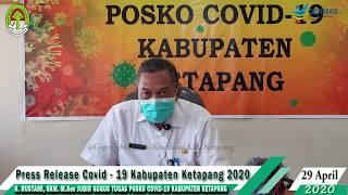 Press Release Covid -19 Kabupaten Ketapang (29 April 2020)