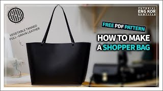 [Leather Craft] Making A Hard Type Leather Shopper Bag /Free Pattern