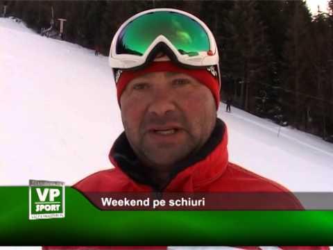 Weekend pe schiuri