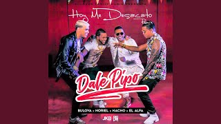 Hoy Me Desacato (Dale Pipo Remix)