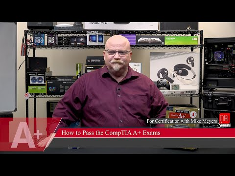 Mike Meyers on How to Pass the CompTIA A+ Core 1 and Core 2 ...