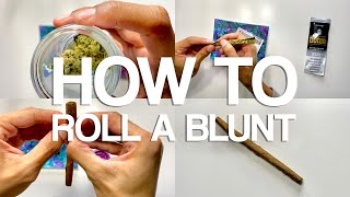 Blunt Rolling Tutorial | How To Roll A Blunt