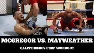 Mayweather VS McGregor Calisthenics Prep Workout   THENX by OFFICIALTHENX