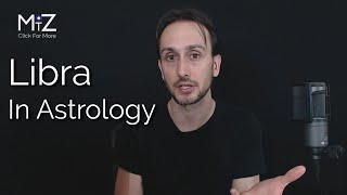 Libra Zodiac Sign In Astrology - Meaning Explained