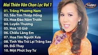 Mai Thiên Vân và Những Tình Khúc Chọn Lọc Hay Nhất (from CD Audio Vol 1)